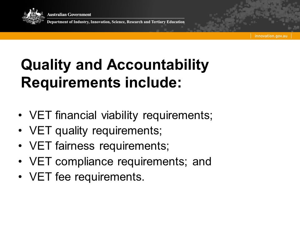 Quality and Accountability Requirements include: