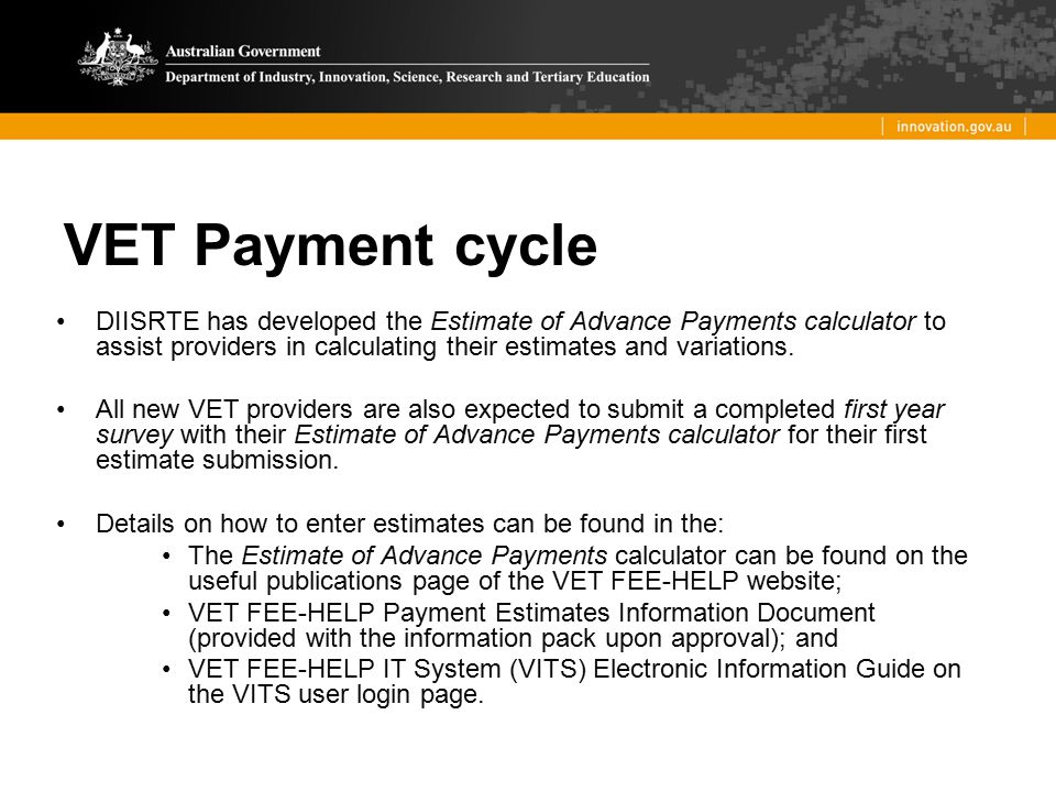 VET Payment cycle