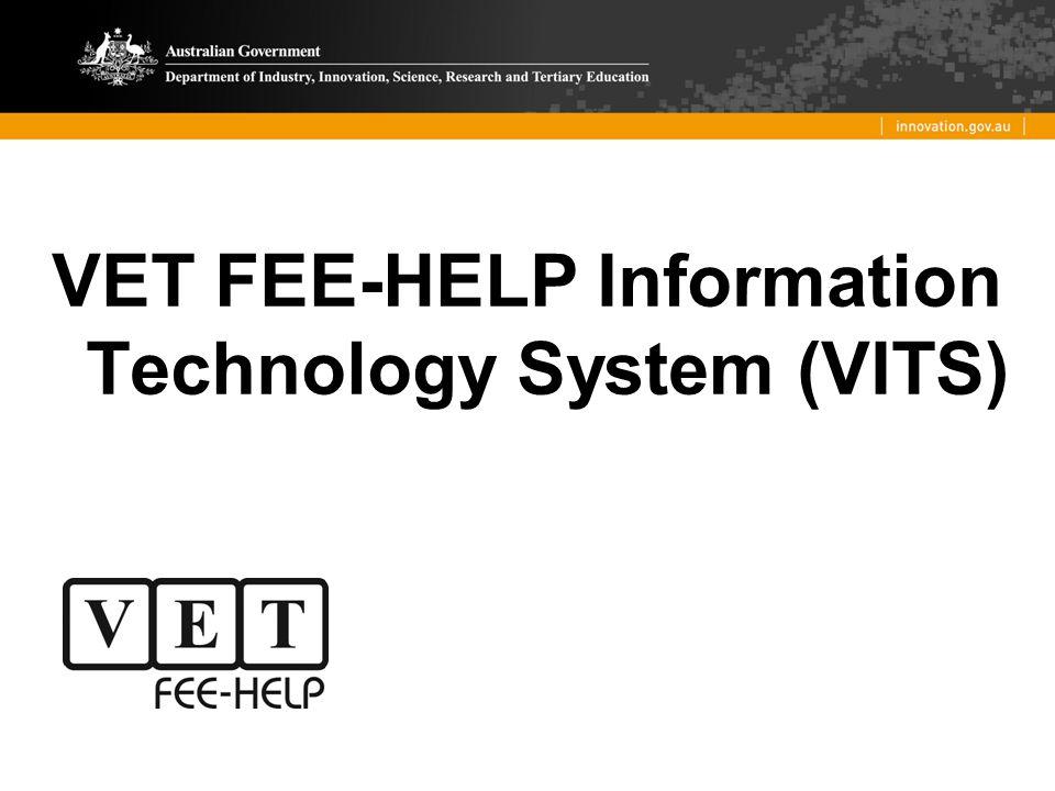 VET FEE-HELP Information Technology System (VITS)