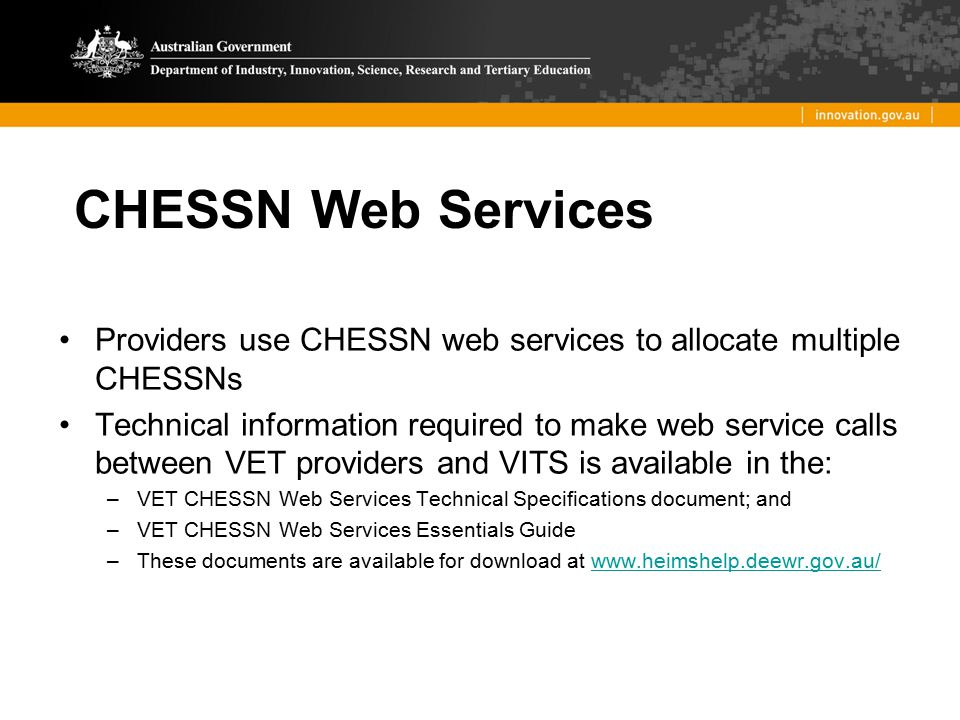 CHESSN Web Services Providers use CHESSN web services to allocate multiple CHESSNs.