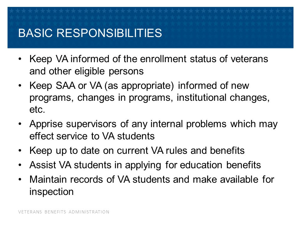 KEEP VA INFORMED OF EACH STUDENT'S ENROLLMENT STATUS
