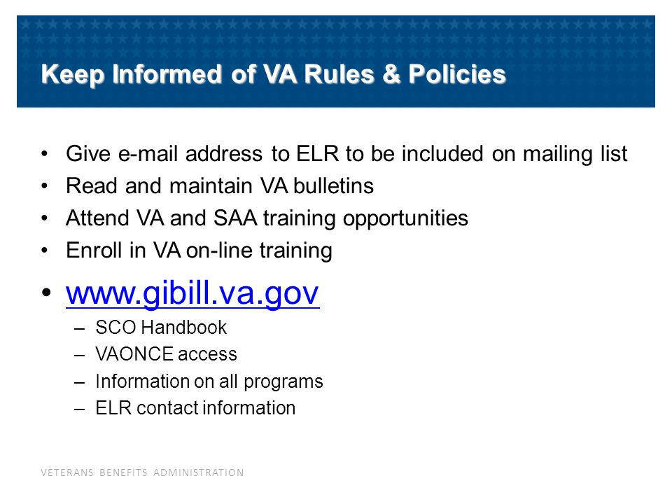 Assist VA Students When asked, help veterans & dependents fill out and send in applications.