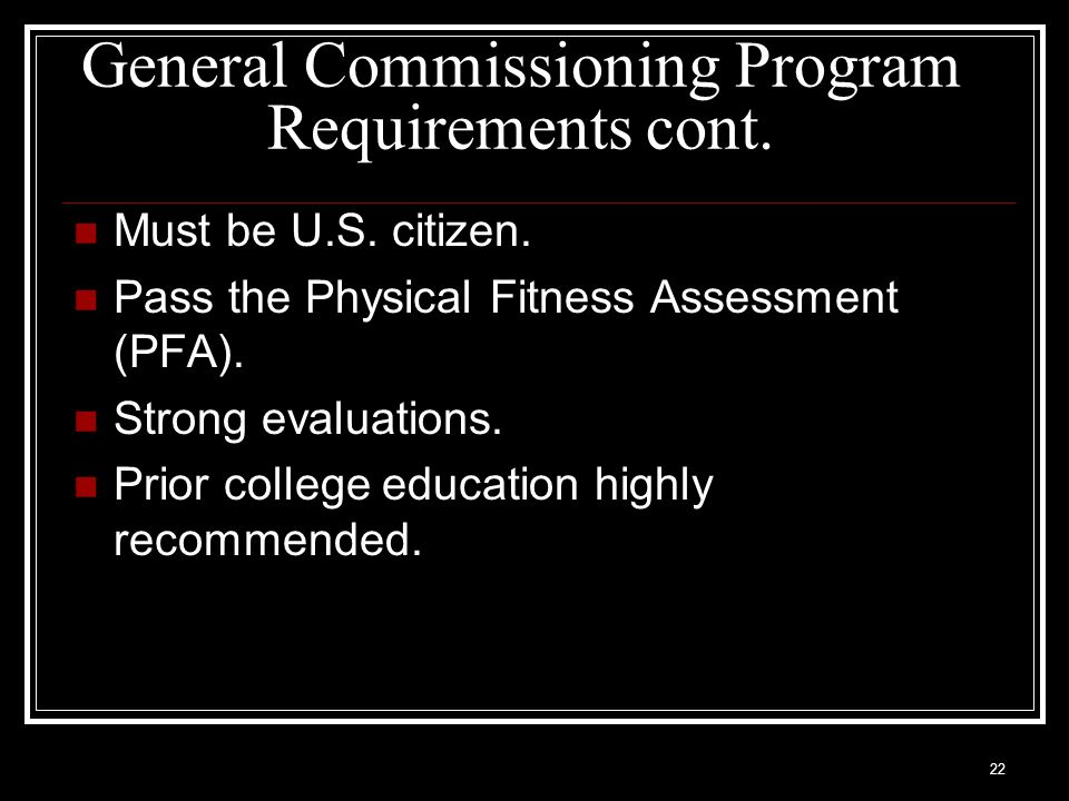 General Commissioning Program Requirements cont.