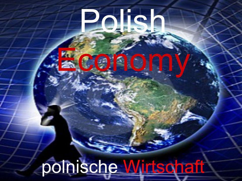 Polish Economy polnische Wirtschaft
