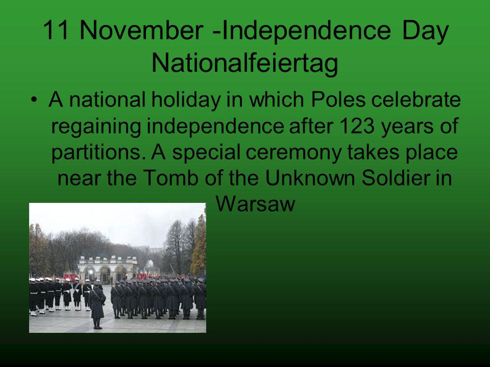11 November -Independence Day Nationalfeiertag