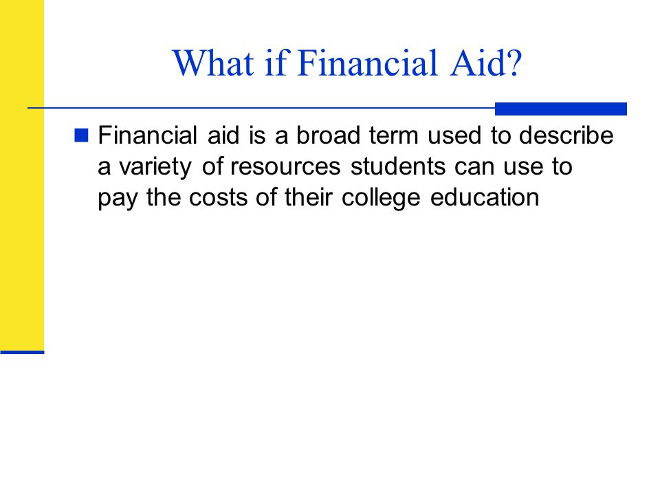 What if Financial Aid