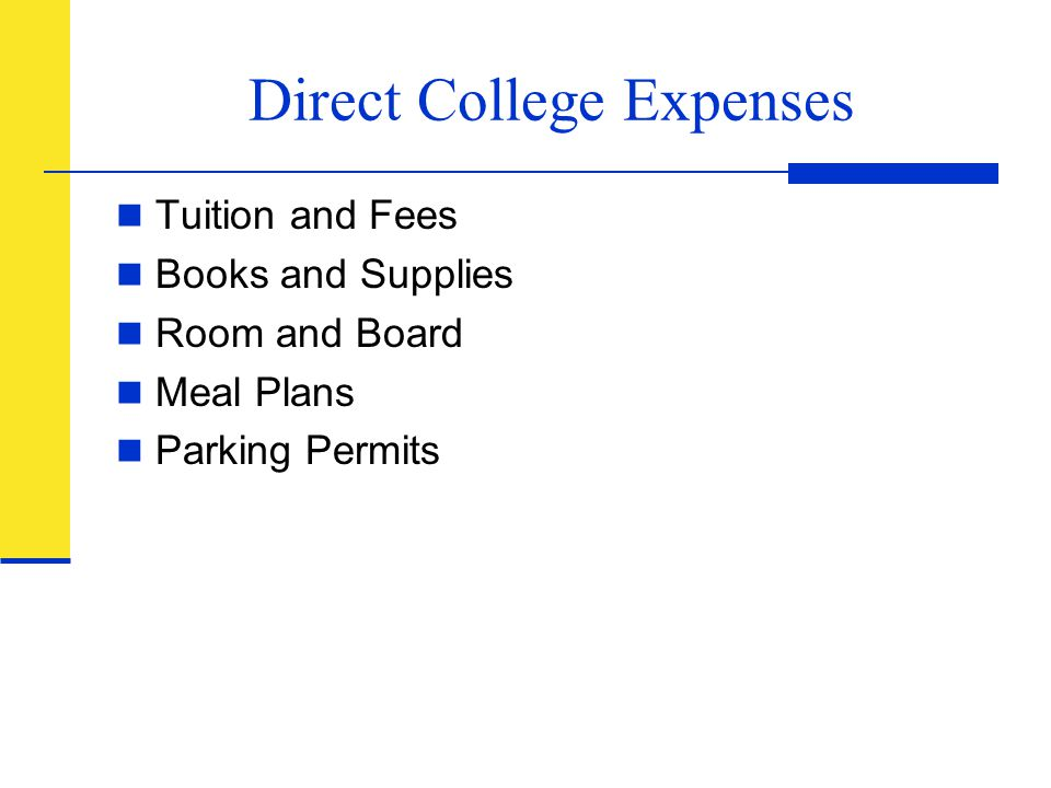 Direct College Expenses