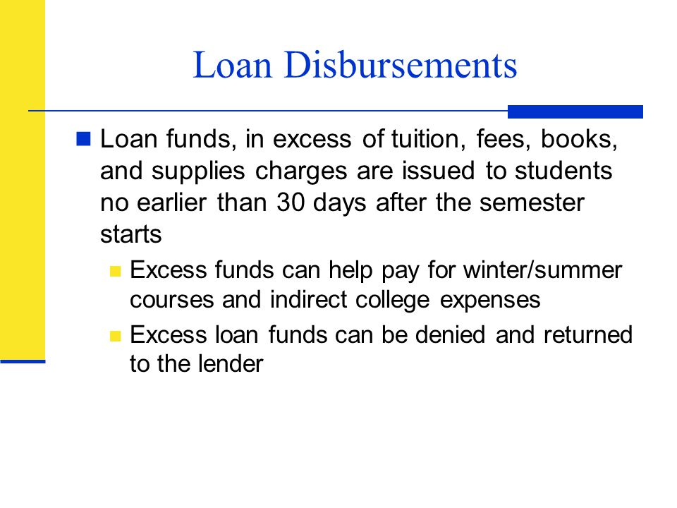 Loan Disbursements