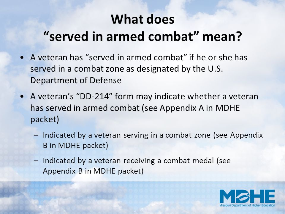 What does served in armed combat mean