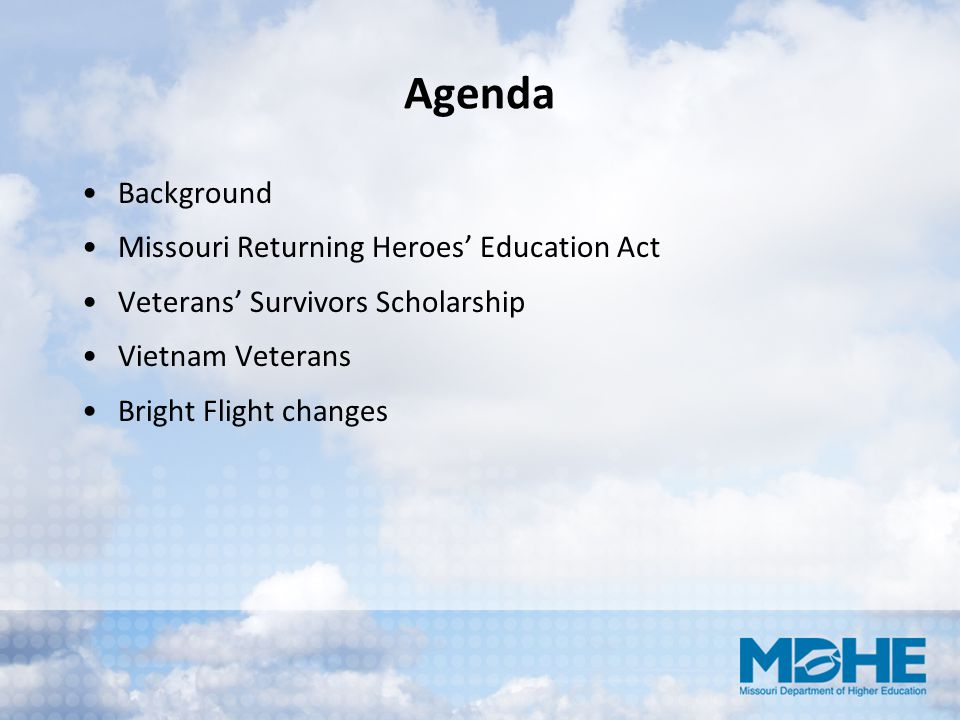 Agenda Background Missouri Returning Heroes' Education Act