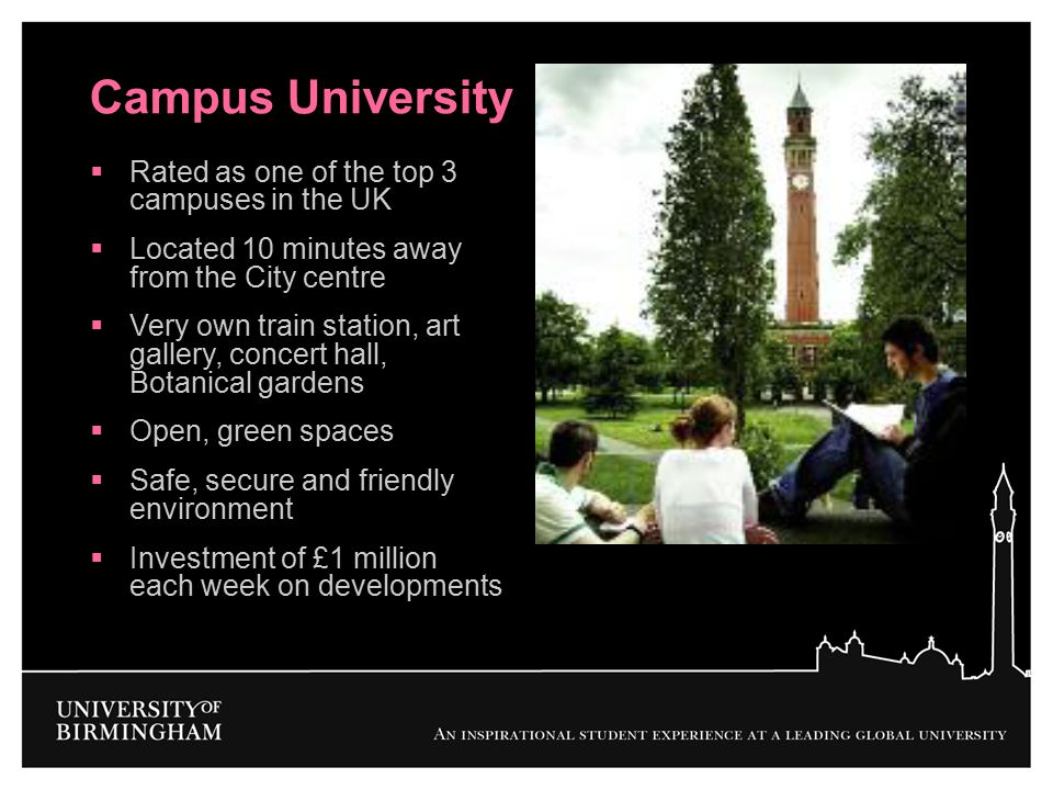 Campus University Rated as one of the top 3 campuses in the UK
