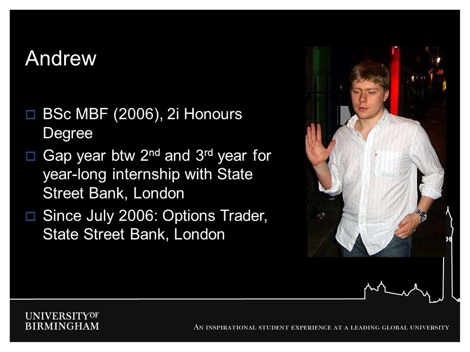 Andrew BSc MBF (2006), 2i Honours Degree