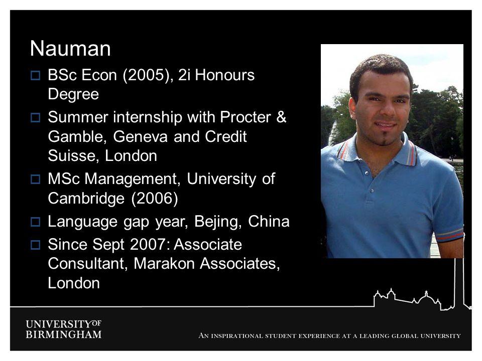 Nauman BSc Econ (2005), 2i Honours Degree