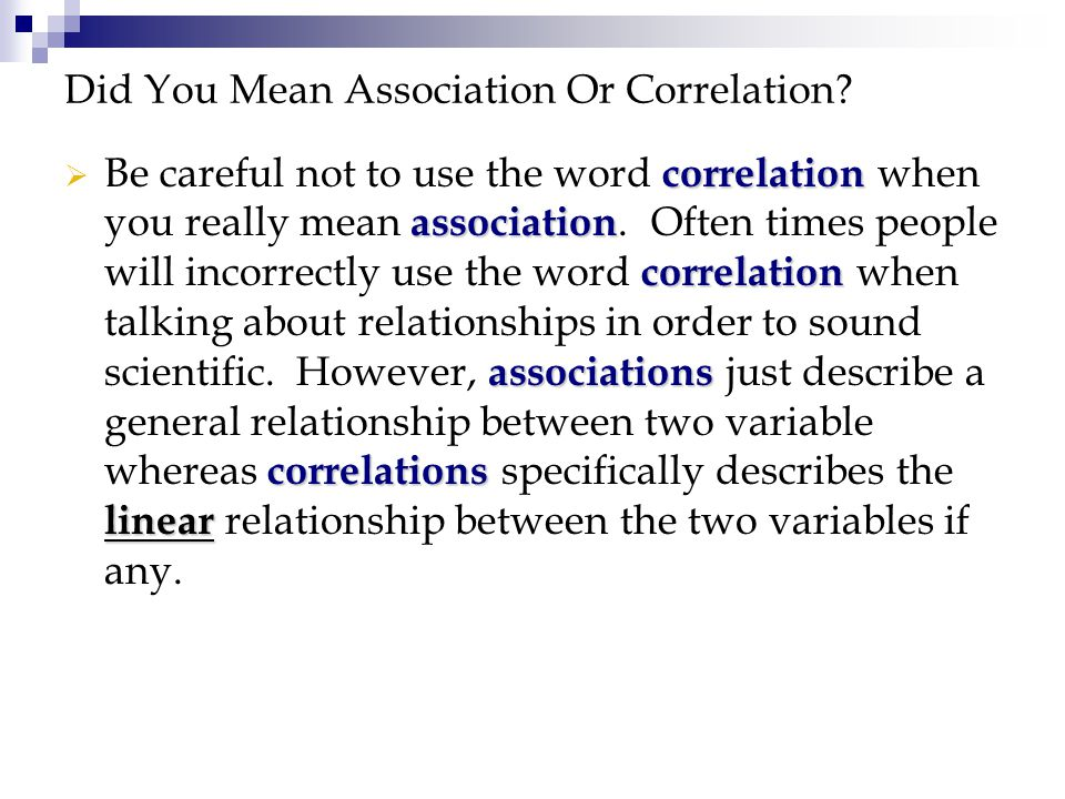 Did You Mean Association Or Correlation