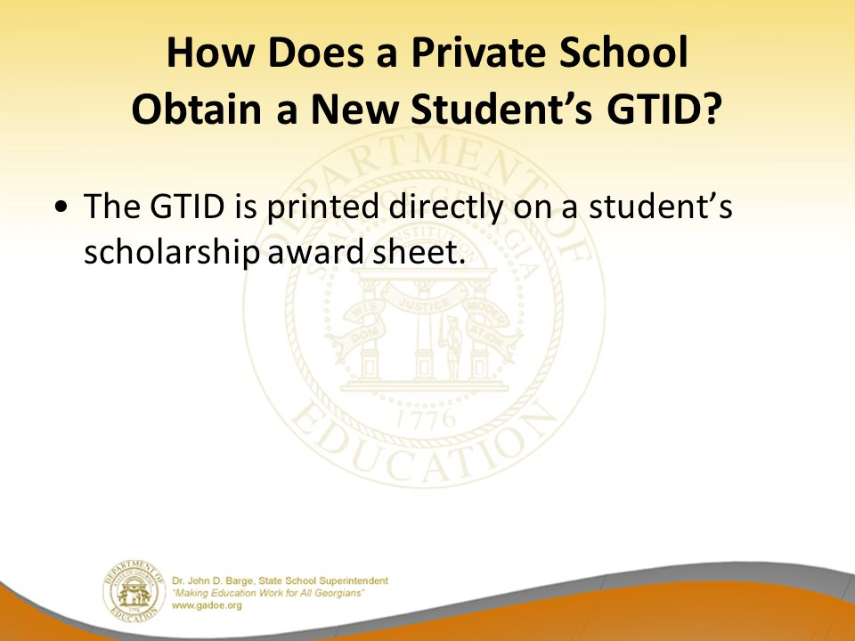 How Does a Private School Obtain a New Student's GTID