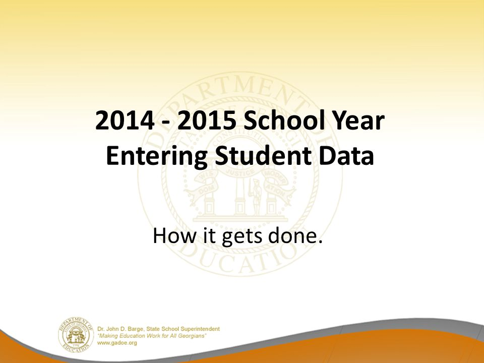 2014 - 2015 School Year Entering Student Data