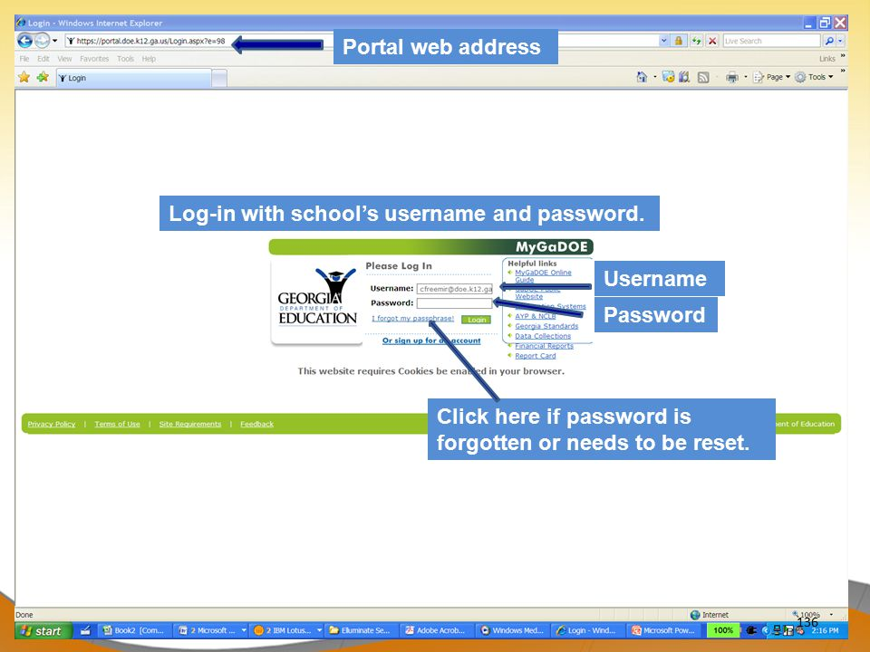 Portal web address Log-in with school's username and password.