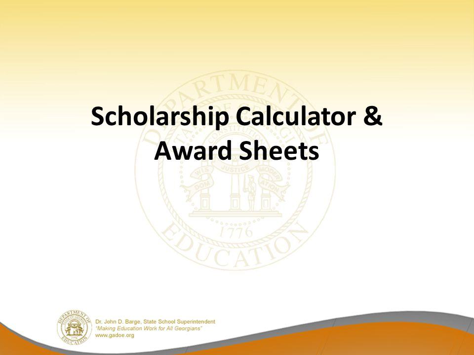 Scholarship Calculator & Award Sheets