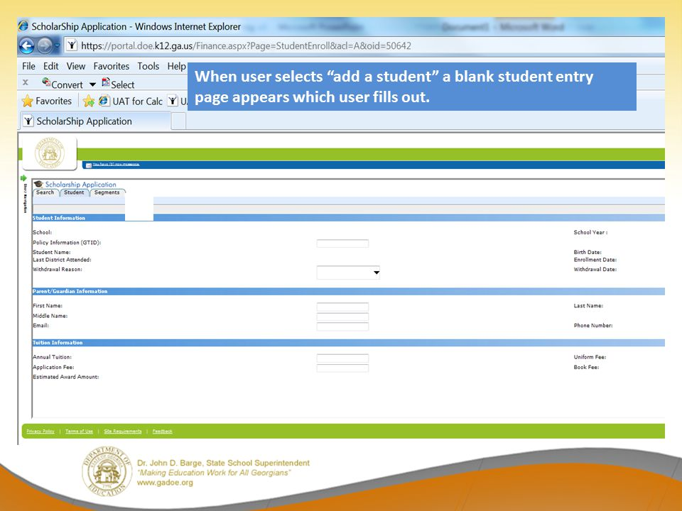 When user selects add a student a blank student entry page appears which user fills out.