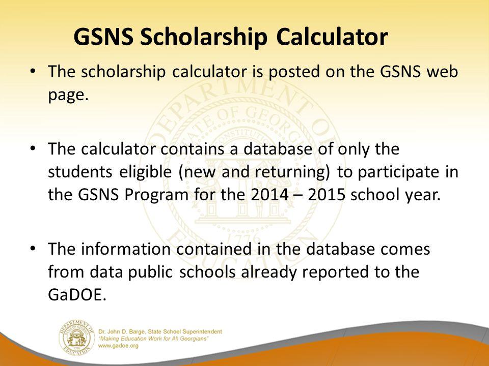GSNS Scholarship Calculator