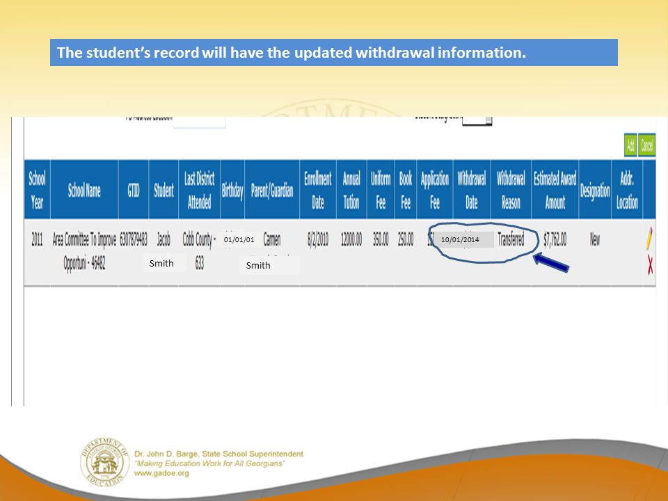 The student's record will have the updated withdrawal information.