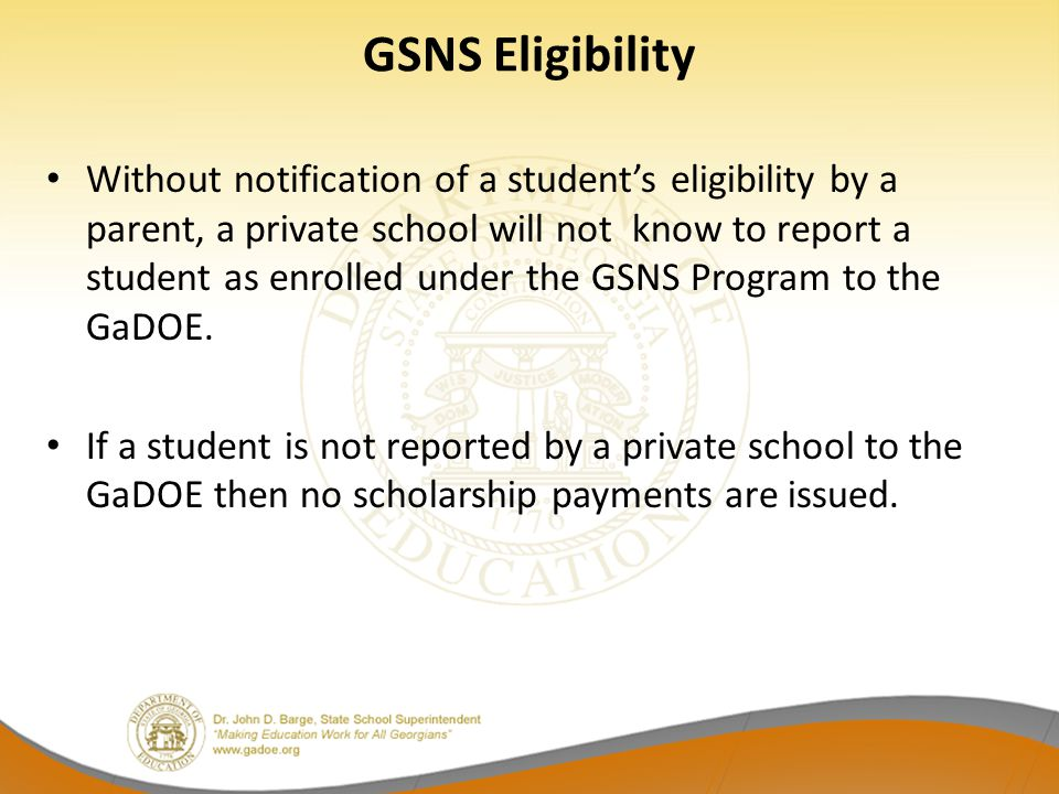 GSNS Eligibility
