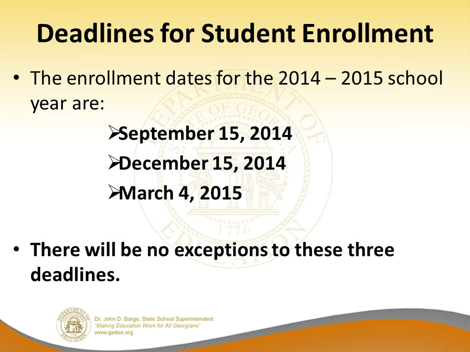Deadlines for Student Enrollment