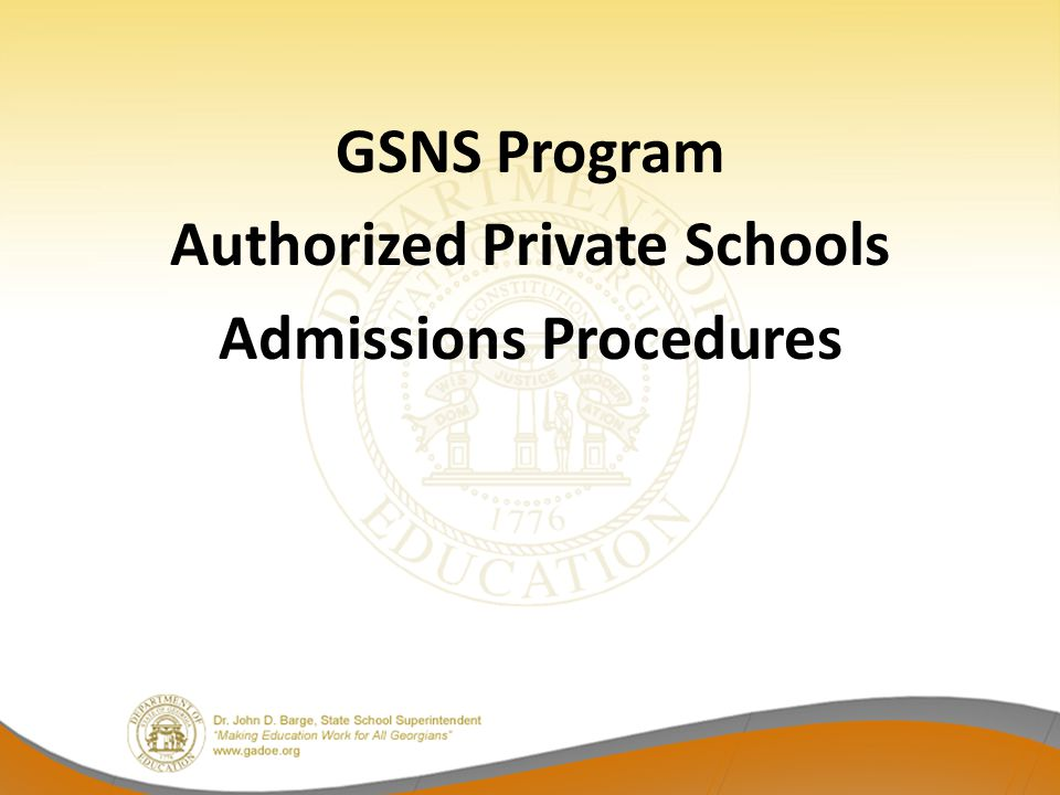 GSNS Program Authorized Private Schools Admissions Procedures