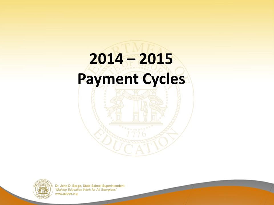 2014 – 2015 Payment Cycles