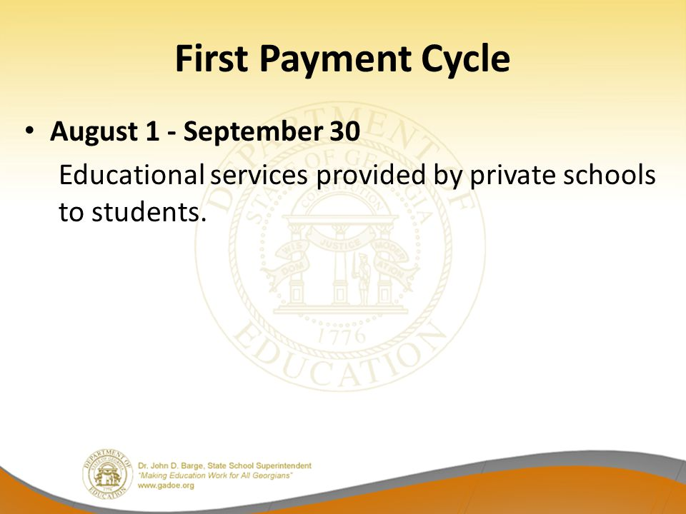 First Payment Cycle August 1 - September 30