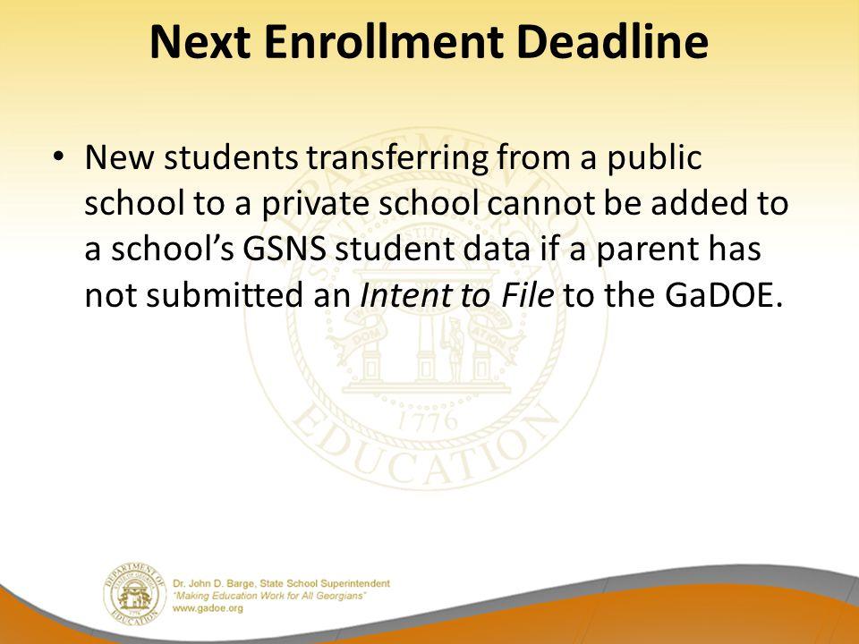 Next Enrollment Deadline