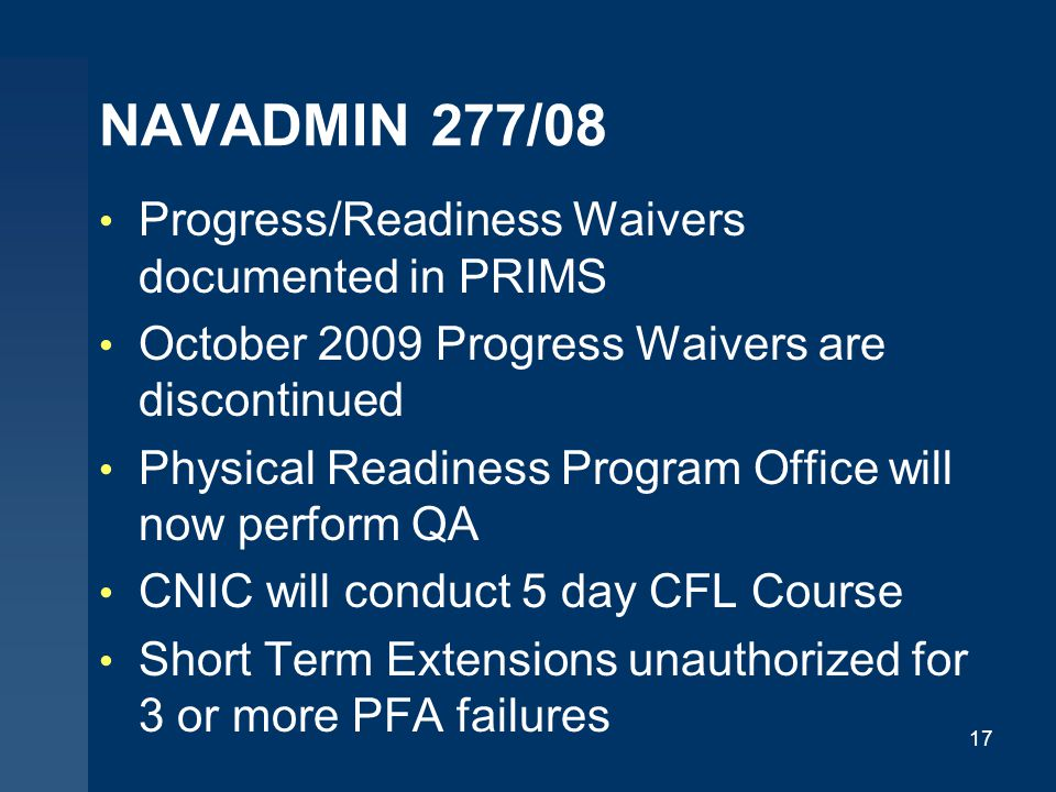 NAVADMIN 277/08 Progress/Readiness Waivers documented in PRIMS