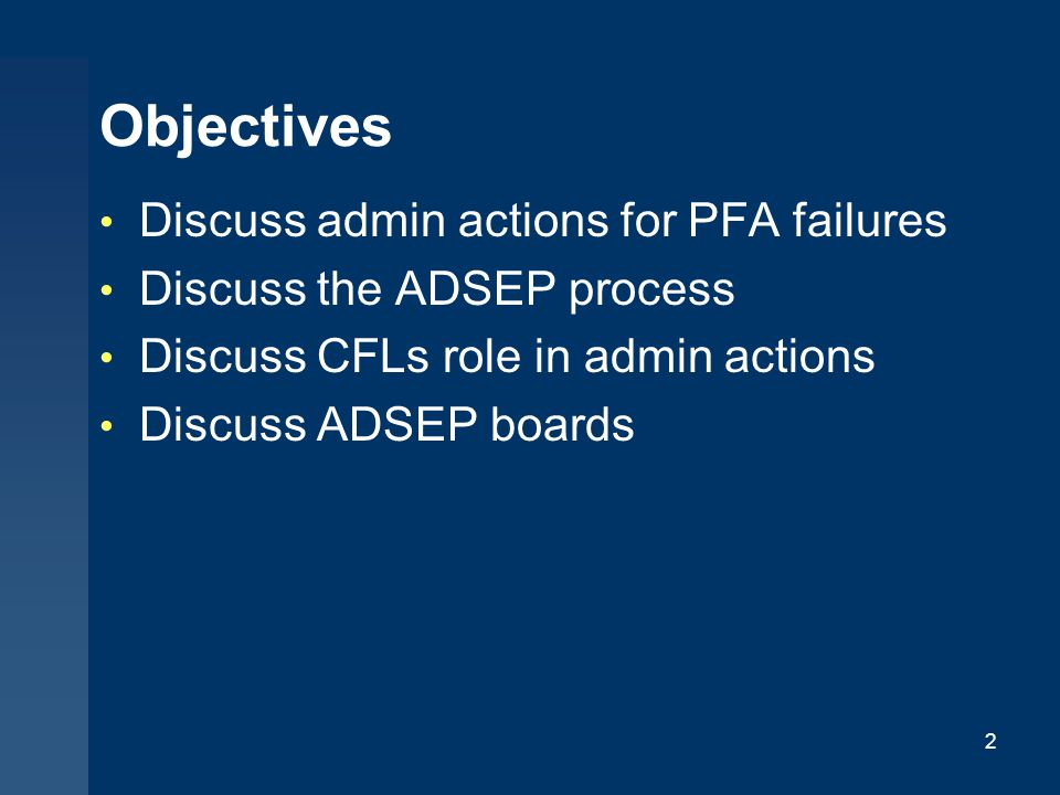 Objectives Discuss admin actions for PFA failures