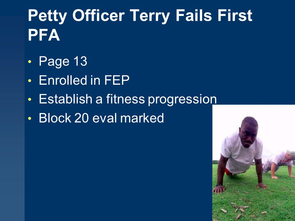 Petty Officer Terry Fails First PFA