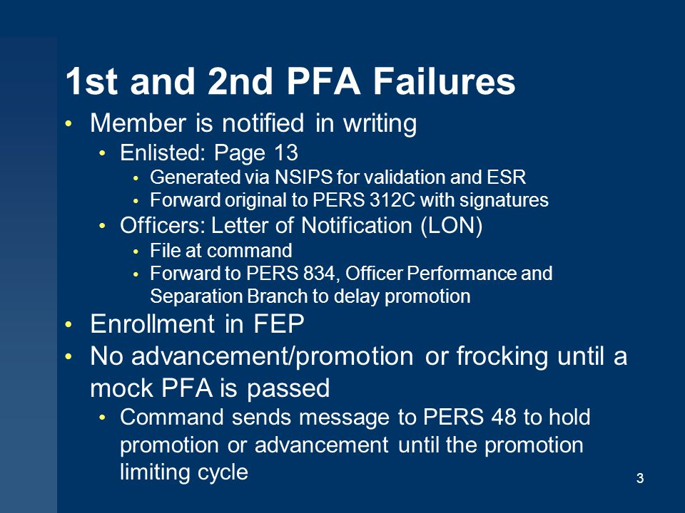 1st and 2nd PFA Failures Member is notified in writing