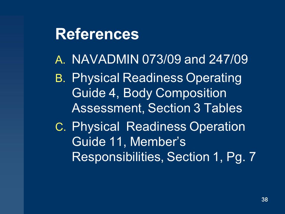 References NAVADMIN 073/09 and 247/09