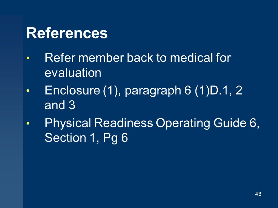 References Refer member back to medical for evaluation