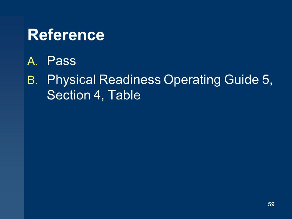 Reference Pass Physical Readiness Operating Guide 5, Section 4, Table