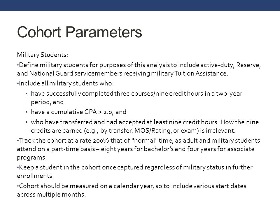 Cohort Parameters Military Students: