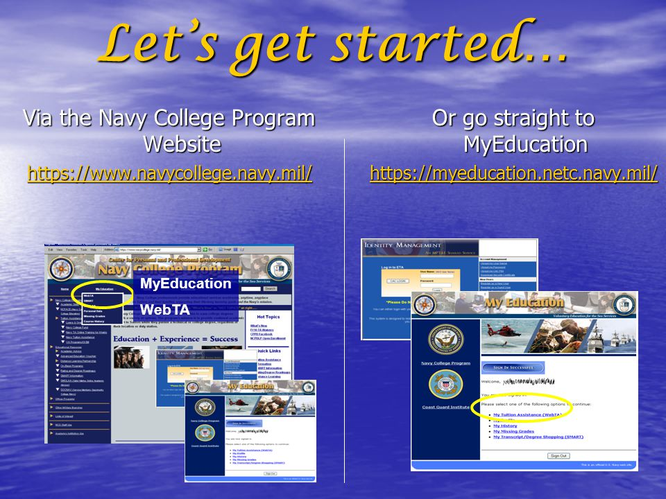 Let's get started… Via the Navy College Program Website