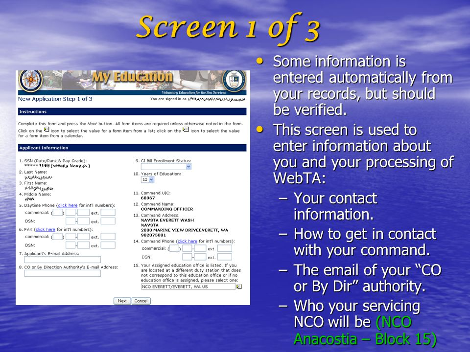 Screen 1 of 3 Some information is entered automatically from your records, but should be verified.