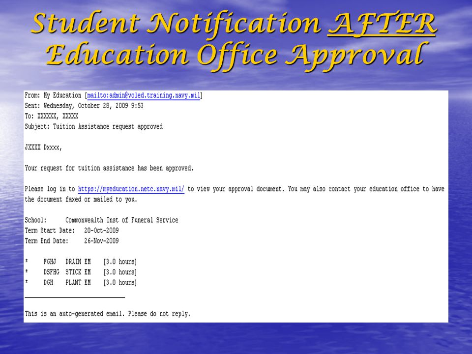 Student Notification AFTER Education Office Approval