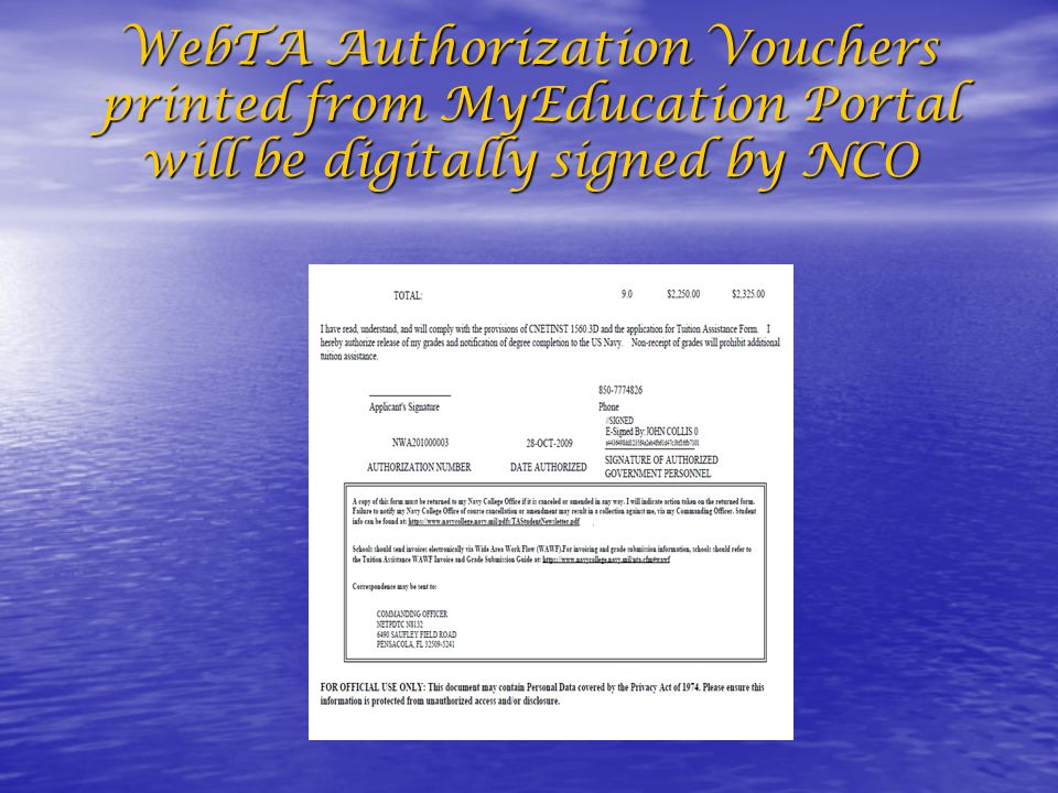 WebTA Authorization Vouchers printed from MyEducation Portal will be digitally signed by NCO