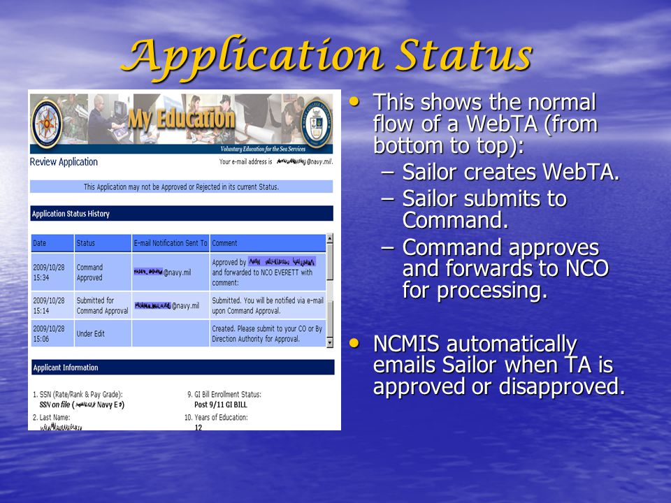 Application Status This shows the normal flow of a WebTA (from bottom to top): Sailor creates WebTA.