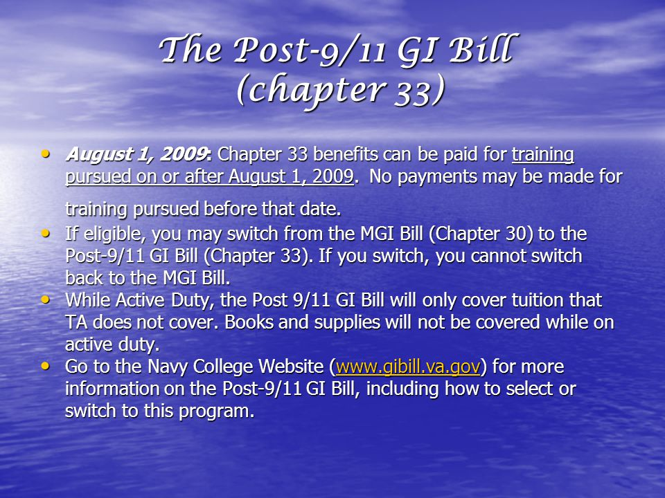 The Post-9/11 GI Bill (chapter 33)