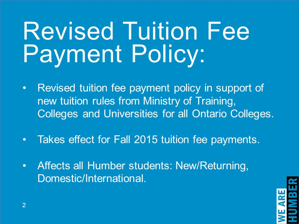 Revised Tuition Fee Payment Policy: