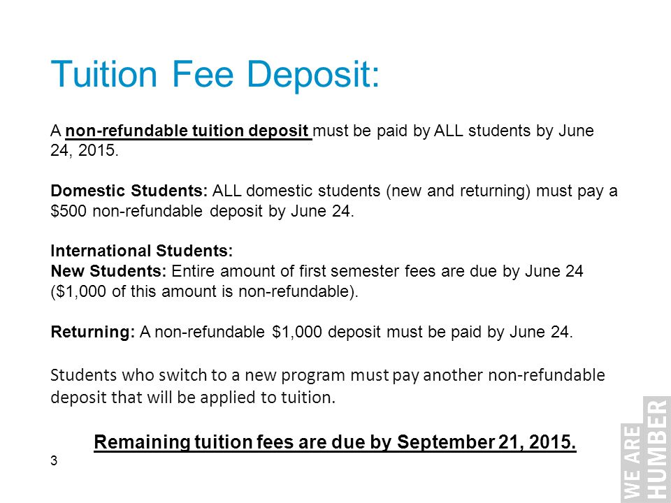 Remaining tuition fees are due by September 21, 2015.