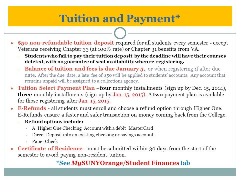 *See MySUNYOrange/Student Finances tab