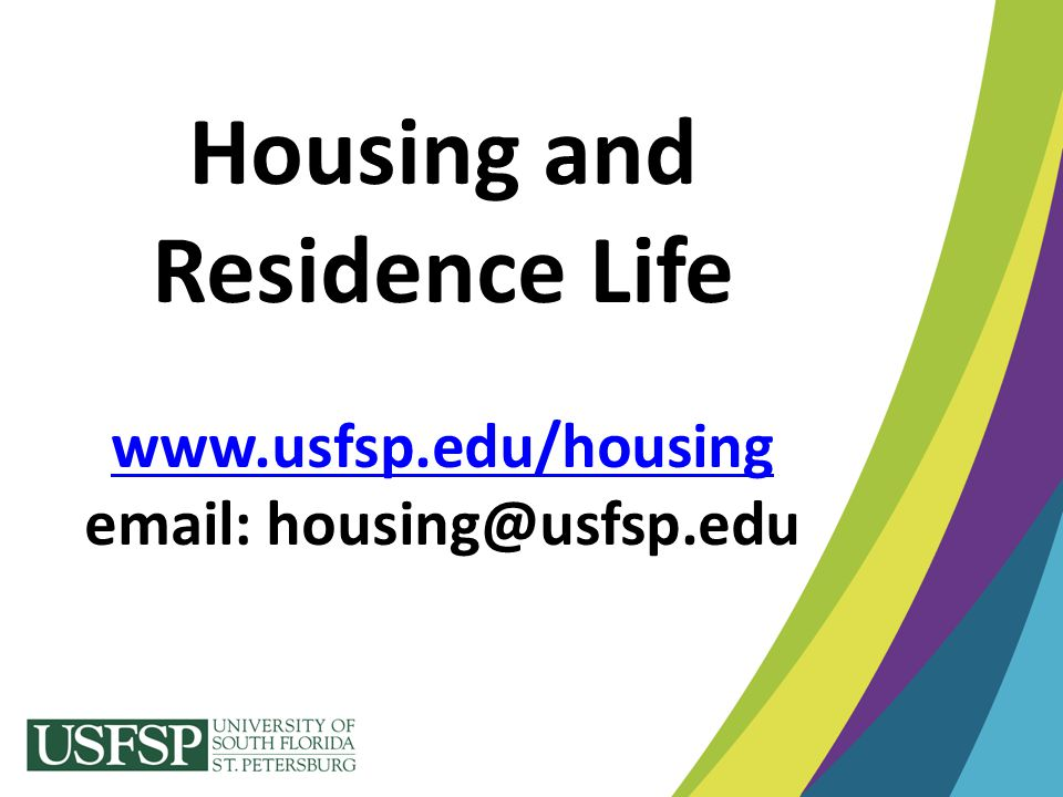 Housing and Residence Life www. usfsp