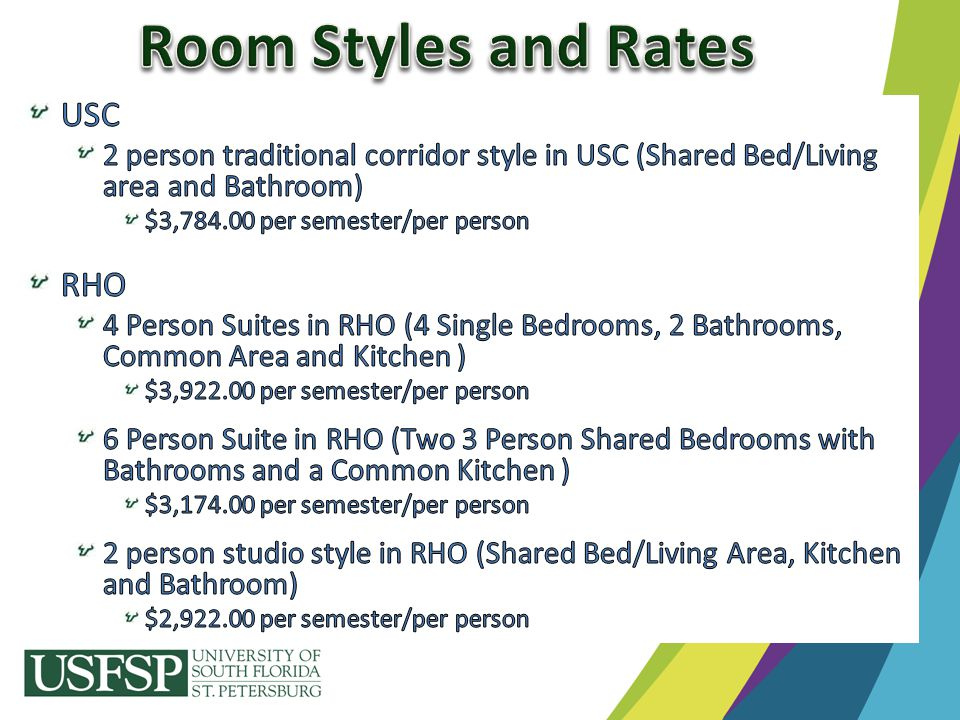 Room Styles and Rates USC RHO